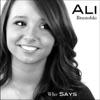 Who Says - Single, Ali Brustofski