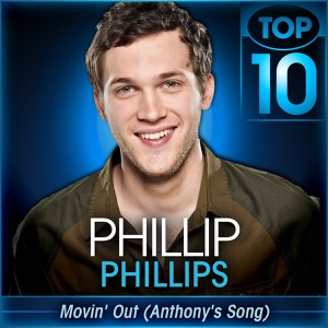 Phillip Phillips - Movin' Out (Anthony's Song) [American Idol Performance]
