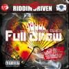 Riddim Driven: Full Draw
