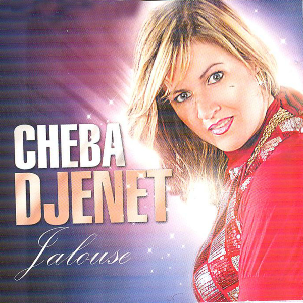 la chanson de cheba djenet 2011
