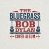 The Bluegrass Bob Dylan Cover Album