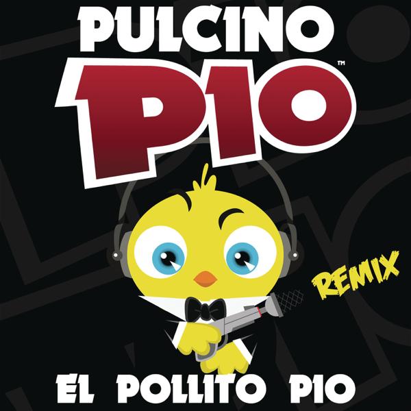 Cumpleanos Feliz Parchis Remix.El Pollito Pio Remixes By Pulcino Pio