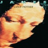 Gold Mother (Digitally Remastered), James