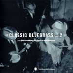 Classic Bluegrass, Vol. 2 from Smithsonian Folkways