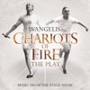 Chariots of Fire - The Play (Music from the Stage Show), Vangelis