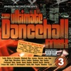 The Ultimate Dancehall Mix Vol. 3