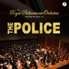 The Police Greatest Hits, Royal Philharmonic Orchestra