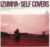 IZUMIYA-Self Covers ジャケット写真