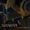 Soilwork - Let This River Flow Song Lyrics