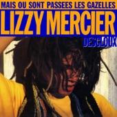 Lizzy Mercier Descloux - Mais où sont passées les gazelles ?