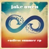 Jake Owen - Endless Summer  EP Album