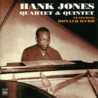 Hank Jones, Donald Byrd, Eddie Jones, Kenny Clarke, Matty Dice & Herbie Mann - Hank Jones Quartet & Quintet artwork