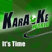 It's Time (Originally Performed By Imagine Dragons) [Karaoke Version]