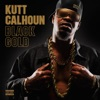 Kutt Calhoun - I Been Dope (The Town Remix) [feat. The Popper, Ron Ron, & Nesto the Owner]