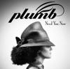 Need You Now, Plumb