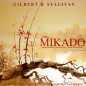 Gilbert and Sullivan: The Mikado