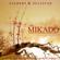 Gilbert and Sullivan: The Mikado - Sadler's Wells Opera Orchestra and Chorus, Alexander Faris, Clive Revill, John Holmes & John Wakefield
