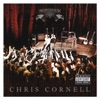 Songbook, Chris Cornell