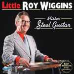 Little Roy Wiggins - Wiggin's Wiggle