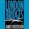 London Bridges (Unabridged) AudioBook Download