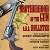 Brotherhood of the Gun aka Hollister Main Theme from the Motion Picture Jerry Goldsmith Single