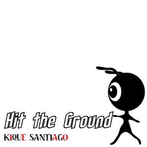 Kique Santiago - Hit The Ground (Original Fm Cut) - Line Dance Music