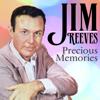 Precious Memories - Jim Reeves