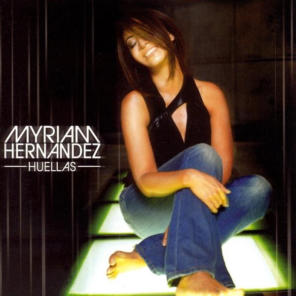 Myriam Hernandez - El Hombre Que Yo Amo