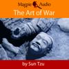 The Art of War (Unabridged) - Sun Tzu