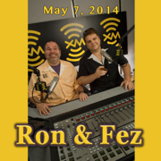 Ron & Fez, Seth Rogen, Larry King, John Cryer, Chris Distefano, And Jeffrey Gurian, May 7, 2014