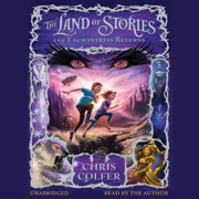 Download The Land of Stories: The Enchantress Returns (Unabridged) Audio Book