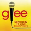 Somebody to Love (Karaoke Version) - Single