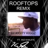 Rooftops (Remix) [feat. Wiz Khalifa] - Single, Kigity K