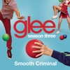 Smooth Criminal (Glee Cast Version) [feat. 2CELLOS (Sulic & Hauser)] - Single ジャケット写真