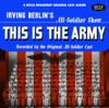 This Is the Army/Call Me Mister/Winged Victory (Original All-Soldier Cast)