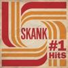Skank - #1 Hits