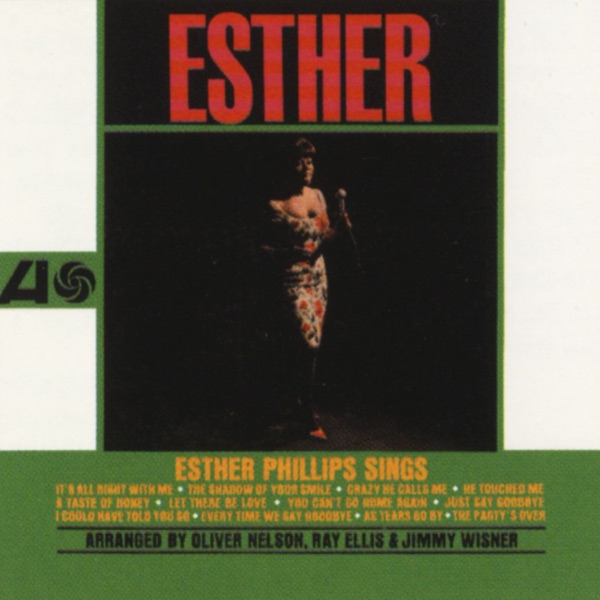 Esther Phillips - Ev'ry Time We Say Goodbye
