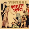 Vintage Novelty Songs