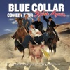 Blue Collar Comedy Tour Rides Again - Blue Collar Comedy Tour Rides Again Album
