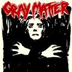 Gray Matter - Shiver Boy