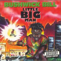 Bushwick Bill - Little Big Man artwork