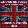 carros-de-fuego-high-bpm-juegos-olimpicos-2012-single