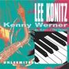 Unleemited, Kenny Werner & Lee Konitz