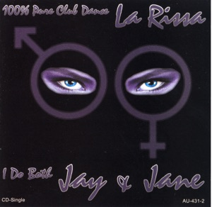 La Rissa - I Do Both Jay and Jane (Rave Radio Edit)