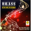 Brass Encounters