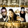 A-Moe - No Coke