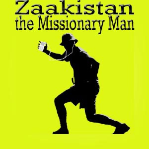 Zaakistan, the missionary man