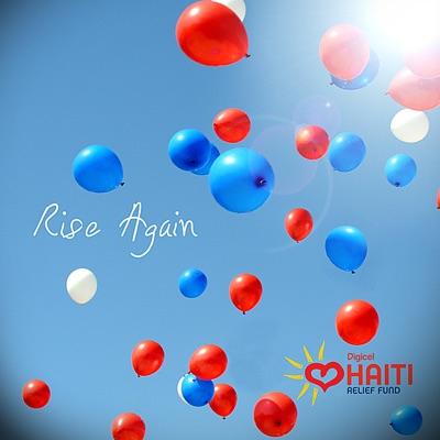 Rise Again: Digicel Haiti Relief Fund - Single MP3 Download