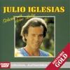 Einfach das Beste, Julio Iglesias