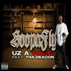 Uz a Tricc! (feat. Tha Deacon) - Single, Soopafly
